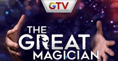 GTV Mencari Talenta Magician Berbakat, Ikuti Audisinya Sabtu Ini!