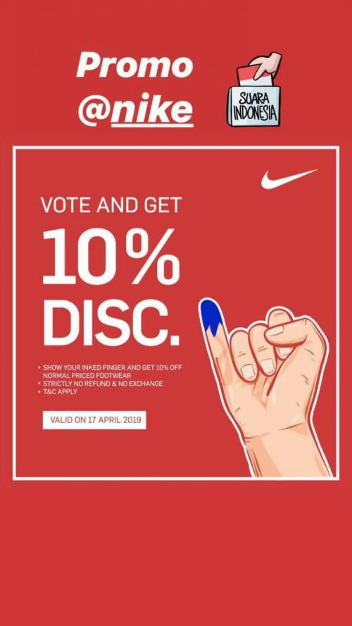 Kali ini Nike juga memberikan discount dengan memberikan hak pada suara Anda di pemilu 2019.
