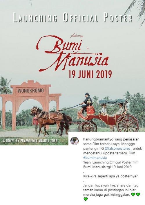 Hanung Bramantyo mengungkapkan, poster resmi Bumi Manusia akan dirilis pada 19 Juni 2019. (Foto: Instagram)