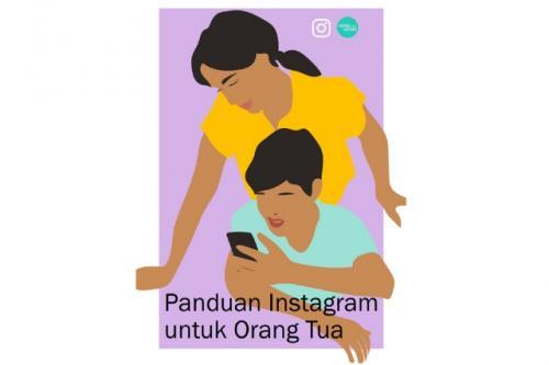 Panduan Instagram untuk Orangtua. (Foto: Instagram)
