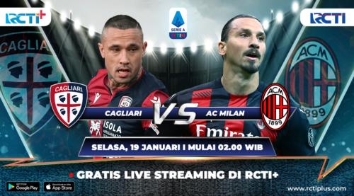 Cagliari vs Milan bakal disiarkan secara streaming di RCTI+