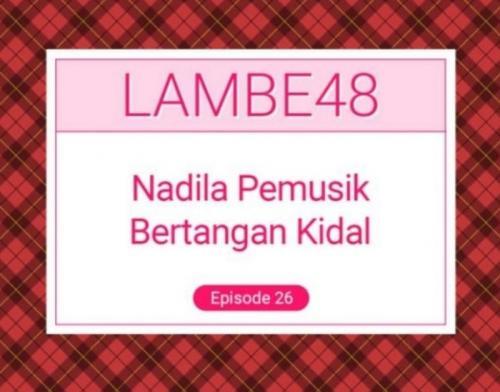 Nadila JKT48.