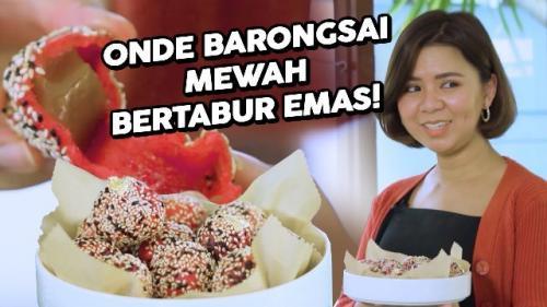 Onde-onde barongsai mewah ala Chef Amelia Chuatan. (Foto: YouTube StarHits)