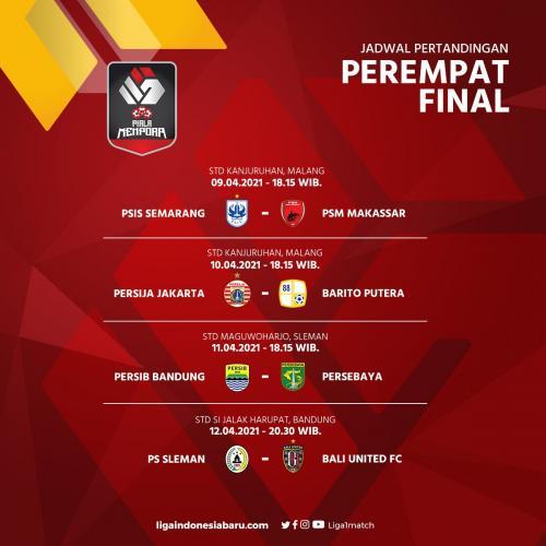 Jadwal perempatfinal Piala Menpora 2021 (Foto: Twitter/@Liga1Match)