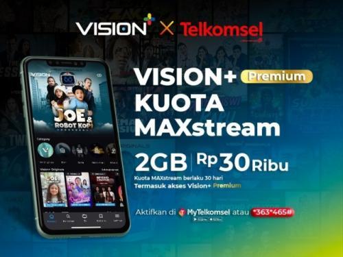 Vision+ dan Telkomsel bekerja sama menghadirkan MAXstream. (Foto: Vision+)