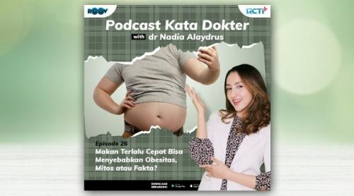 Podcast Kata Dokter RCTI+ bersama dr Nadia Alaydrus. (Foto: RCTI Plus)