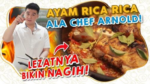 Chef Arnold Poernomo membagikan resep ayam rica-rica. (Foto: YouTube Arnold Poernomo)