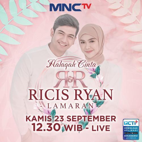 Acara Lamaran Teuku Ryan dan Ria Ricis Tayang di MNCTV